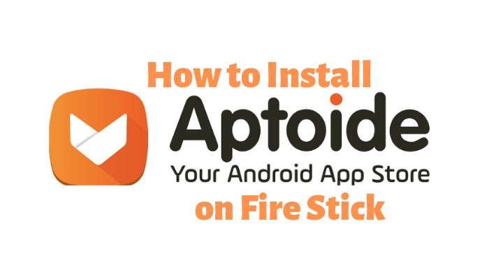 Install Aptoide TV on Firestick
